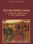 T.Andrzejewski - Rechenbergowie w księstwie głogowskim w XVI-XVII wieku